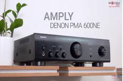 Amply Denon PMA-600NE: Tuyệt phẩm Amply nghe nhạc ở mức giá dưới 10 triệu