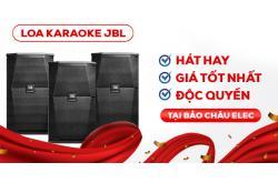 TOP 8 Loa karaoke JBL hát hay, giá tốt , độc quyền tại Bảo Châu