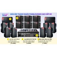 Hệ thống âm thanh quán PUB &  Lounge cao cấp 05 (300m2)
