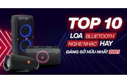 Top 10 loa bluetooth nghe nhạc hay, đáng sở hữu nhất 2021