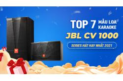 TOP 7 mẫu LOA KARAOKE JBL CV1000 Series hát hay nhất 2021