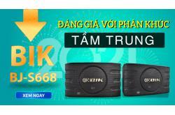 Loa karaoke BIK BJ-S668 : Đáng giá với phân khúc tầm trung