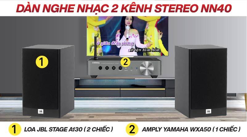 Dàn nghe nhạc 2 kênh Stereo NN40