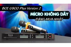 BCE U900 Plus Version 2 : Micro không dây đáng mua nhất tầm giá dưới 2 triệu