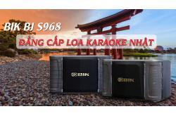 BIK BJ-S968: Loa karaoke Nhật vẫn là đẳng cấp khác biệt