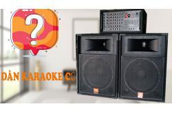Có nên mua Dàn karaoke cũ giá rẻ cho gia đình?