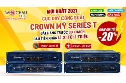 Đặt hàng sớm – Ưu đãi khủng, tiết kiệm đến 5 triệu đồng khi mua dòng cục đẩy Crown T
