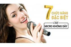 Gợi ý 7 chức năng đặc biệt của micro không dây có thể bạn chưa biết!
