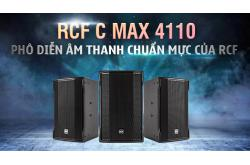 Loa RCF C Max 4110: Màn phô diễn âm thanh chuẩn mực của RCF