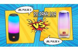 So sánh Loa JBL Pulse 3 vs JBL Pulse 4 có nên nâng cấp?