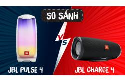 So sánh Loa JBL Pulse 4 vs JBL Charge 4: Vênh hơn triệu chọn loa nào?
