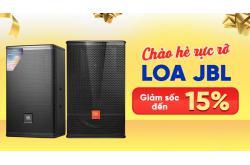 Đón hè rực lửa, Loa JBL sale thả cửa 15%