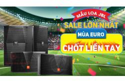 Những mẫu Loa JBL sale lớn nhất mùa EURO, chốt liền tay