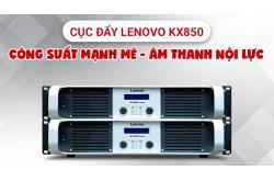 Cục đẩy Lenovo KX850: Công suất mạnh mẽ cho âm thanh nội lực