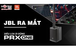 JBL Professional ra mắt siêu Loa di động PRX One All-in-one lần đầu tiên trang bị mixer và DSP chuyên nghiệp