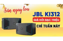 Nhanh tay săn ngay loa JBL Ki312 giá hời bạc triệu chỉ trong tuần, không chốt là tiếc