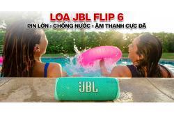 Đánh giá Loa JBL Flip 6: Pin lớn, chống nước, âm thanh cực đã