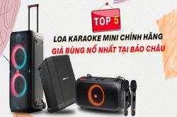 Top 5 Loa karaoke Mini chính hãng giá bùng nổ nhất tại Bảo Châu