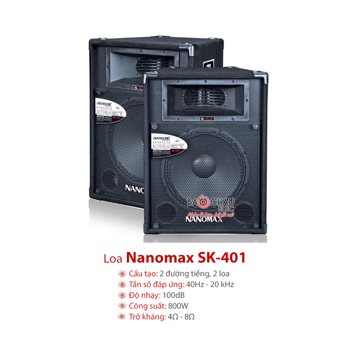 Loa sân khấu Nanomax SK 401