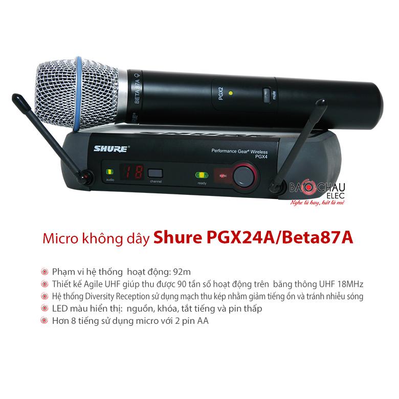 Micro không dây Shure PGX24A/Beta87A chất lượng âm thanh hoàn hảo
